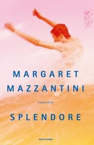 COP_margaret_mazzantini_splendore.indd